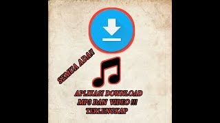 Gambar cover #tutorial #android #download #aplikasi #musicyoutube APLIKASI DOWNLOAD MP3 DAN VIDEO TERLENGKAP !!!