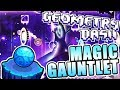 AMAZING!!! ~ Geometry Dash 2.11 MAGIC GAUNTLET All Levels COMPLETE