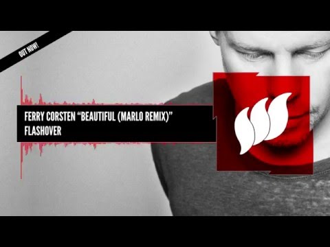 Ferry Corsten  Beautiful MaRLo Remix Extended OUT NOW