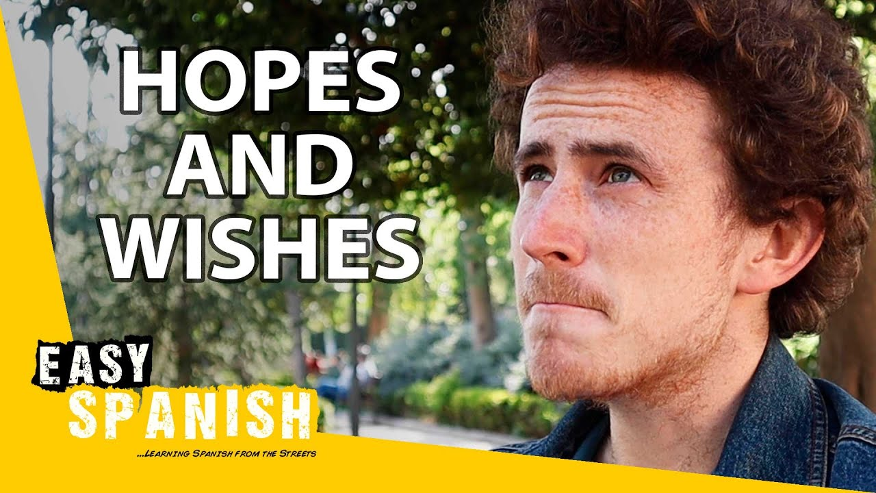 Hopes and Wishes in Spanish (Subjunctive Explained) | Super Easy Spanish 38