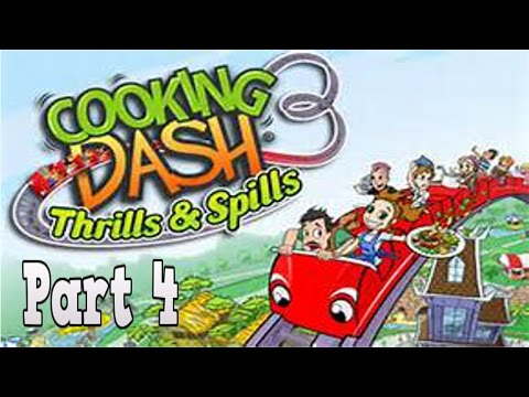 Cooking Dash 3: Thrills And Spills Playthrough W/ Celestial Shadows Part 4