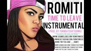 Toni Romiti - Time To Leave Instrumental (Prod. By TurnDat$hxtDown)