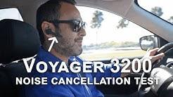 Plantronics Voyager 3200 Noise Cancellation Test