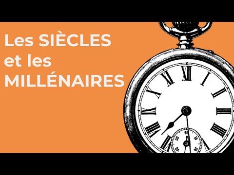 Les siècles et les millénaires