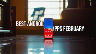 Top 10 Android Apps February 2020! 🔥🔥🔥