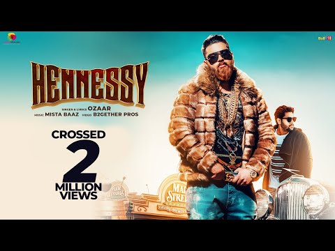 Hennessy - Ozaar (Full Song) Mista Baaz | Mainstream | Latest Hindi Songs 2018