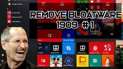 Remove Windows Bloatware 1909 - Win A-Z Pt6
