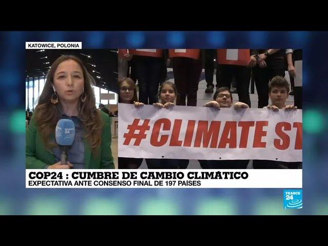 Informe desde Katowice: COP24 podría tomar dos días más para llegar a conclusiones