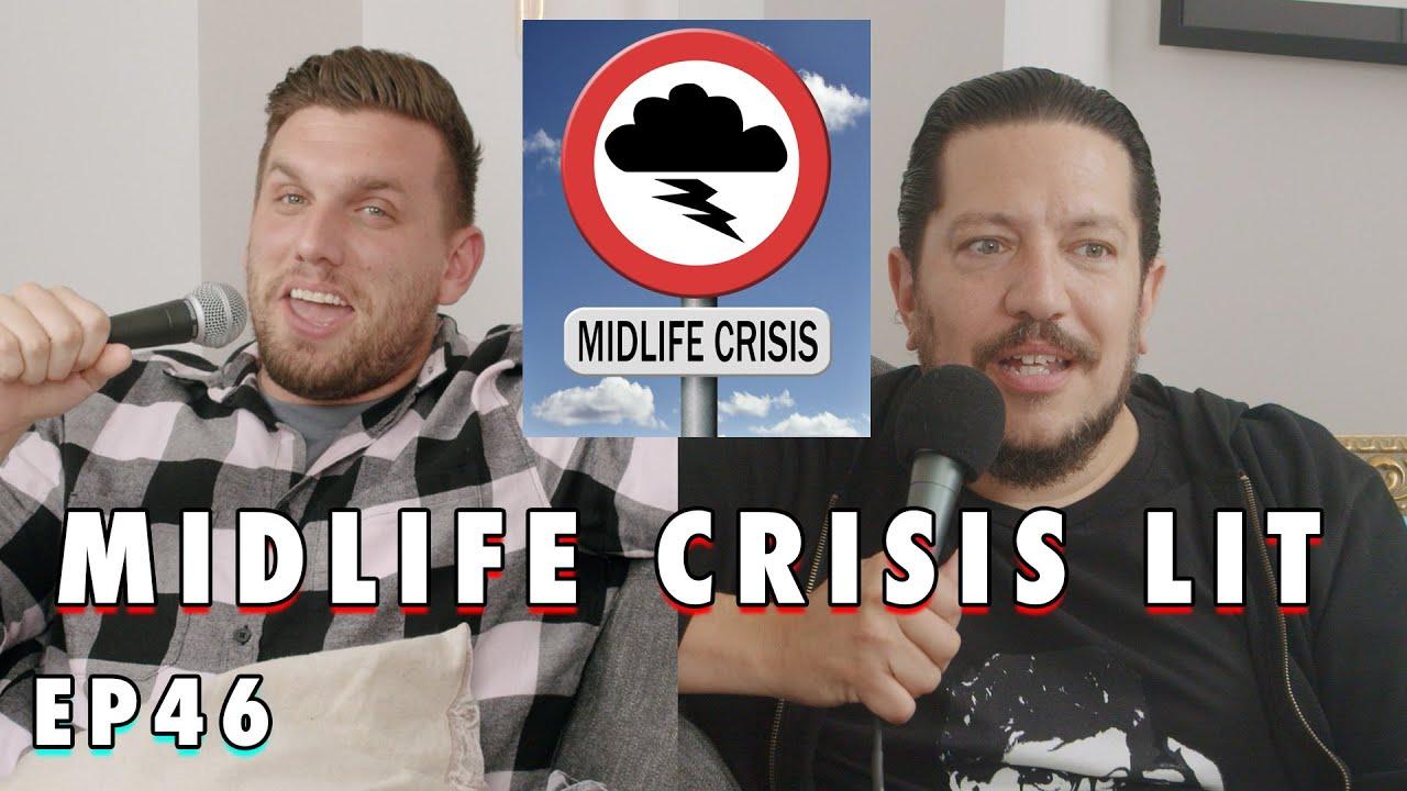 Download Midlife Crisis LIT   Sal Vulcano & Chris Distefano Present: Hey Babe!   EP 46