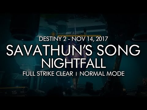 Destiny 2 - Nightfall: Savathun's Song - Full Strike Clear Gameplay (Week 11)