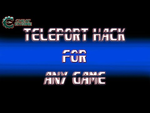 Game Hacking: Make A Teleport Hack For Almost Any Game