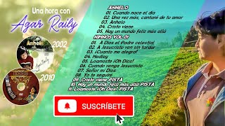 Una Hora con Agar Raily YouTube Videos