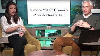 5 MORE Lies Camera Companies Tell You (Picture This! Photography podcast)
