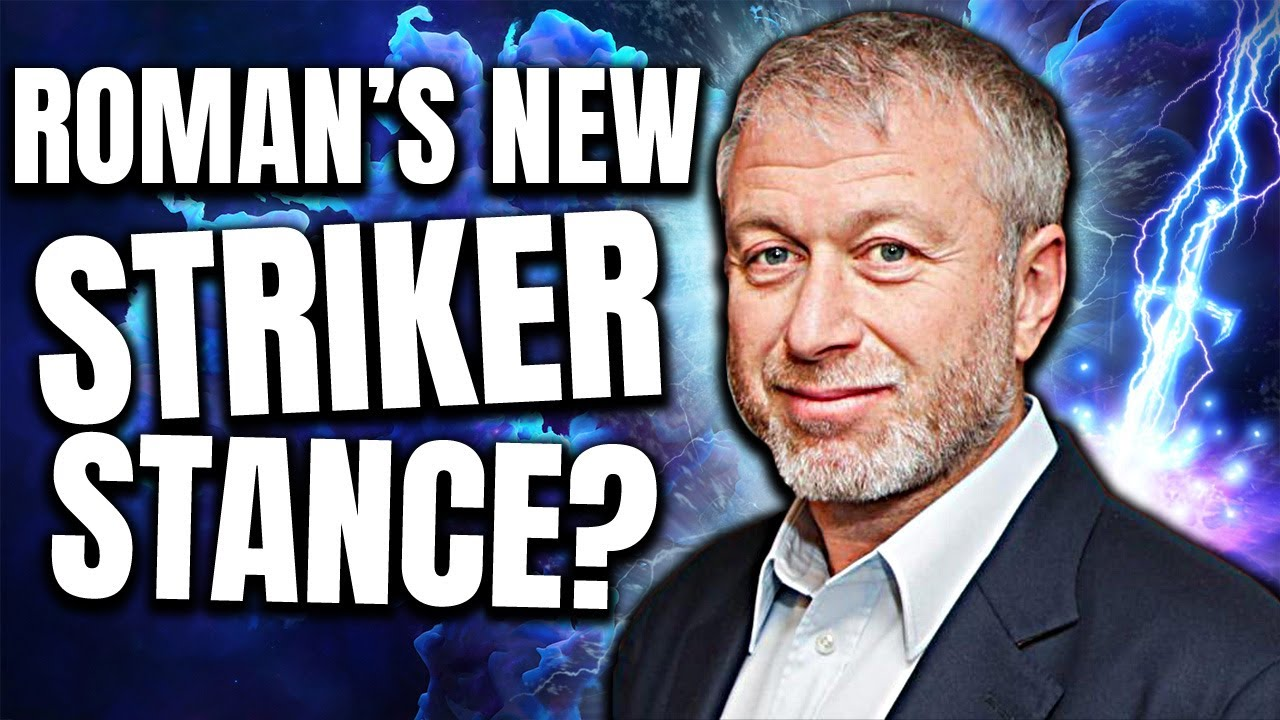 Chelsea News: Roman Abramovich Opinion On New Striker & Haaland? A Proper Number 9 Incoming?