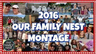 2016 our family nest montage