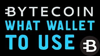 What Bytecoin Wallet To Use