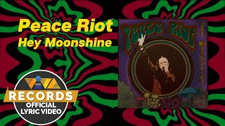 Peace Riot - Hey Moonshine [Official Lyric Video]