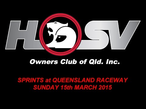 HSVOC - Sprints at Queensland Raceway - Sunday 15th March 2015