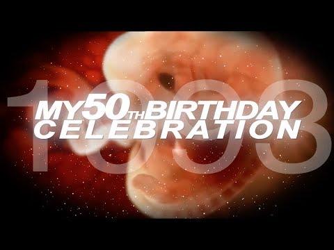 MY 50th BIRTHDAY CELEBRATION