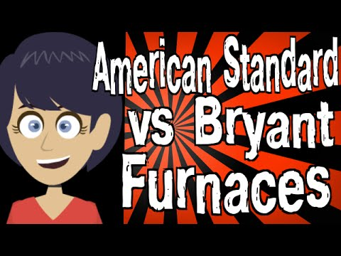 American Standard Vs Bryant Furnaces