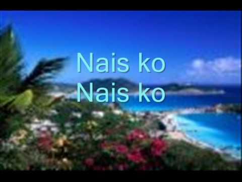 Nais ko with lyrics