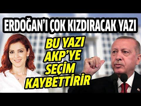 Nagehan Alçı'dan Erdoğan'ı çok kızdıracak yazı! Bu yazı AKP'ye seçim kaybettirir
