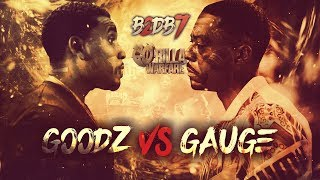 GO-RILLA WARFARE: Goodz vs Gauge || B2DB7