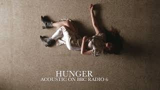 Hunger [Acoustic] - Florence + the Machine on BBC Radio 6