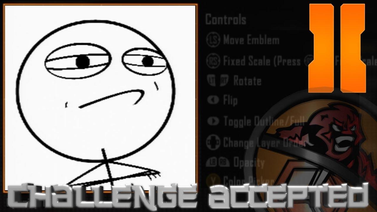 maxresdefault black ops 2 challenge accepted meme emblem tutorial youtube