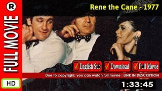 Watch Online: Rene the Cane (1977)