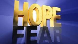 Hope & Fear The Real reason Why People are Christians