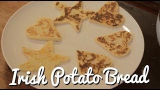 Irish Potato Bread - St. Patrick's Day