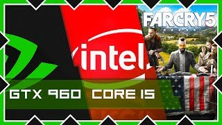 Тестируем FAR CRY 5 на Intel core i5 - 16GB RAM - GTX 960