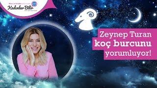 Zeynep Turan'dan Nisan Ayı Koç Burcu Yorumu
