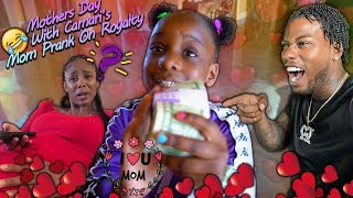 MOTHERS DAY WITH CAMARI'S MOM PRANK ON ROYALTY!