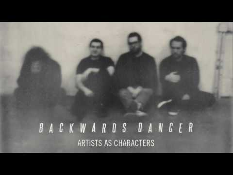"Backwards Dancer ""Artists as Characters"""