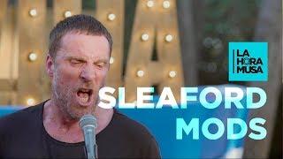 "SLEAFORD MODS ""B.H.S."" | La Hora Musa | La 2"