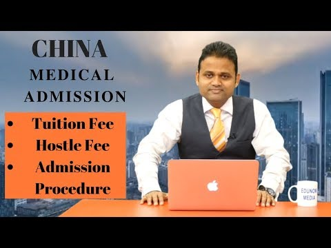 China Medical College Admission 2019 || china mbbs indian students || china mbbs fees structure ||