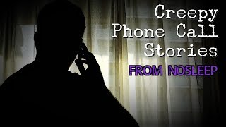 3 Creepy PHONE CALL Horror Stories [NoSleep Stories] (Feat. Mr. Haunted)