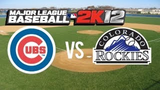 Major League Baseball 2K12 Chicago Cubs vs Colorado Rockies