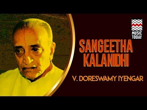 Sangeeta Kalanidhi | V  Doreswamy Iyengar | Audio Jukebox | Instrumental | Classical