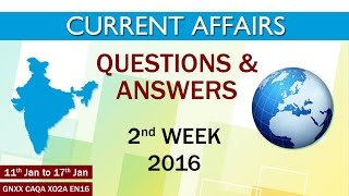 Current Affairs Q&A 2nd Week (11th Jan to 17th Jan) of 2016