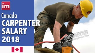 Carpenter Salary in Canada (2018) - Wages in Canada