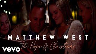 Смотреть клип Matthew West - The Hope Of Christmas