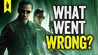 The Matrix Revolutions What Went Wrong Wisecrack Edition