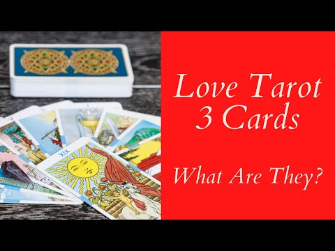 Love Tarot 3 Cards Reading ❤ What is It?