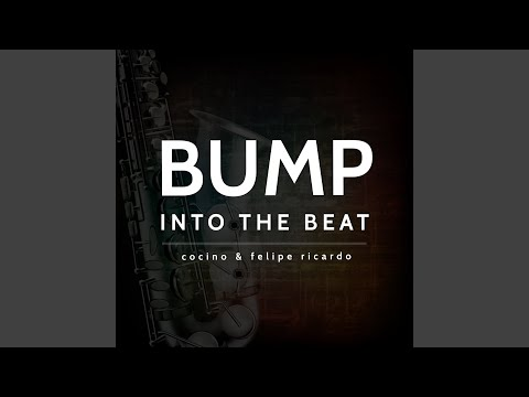 Bump Into The Beat (Extended Mix)