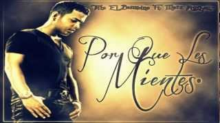 Por Que Les Mientes - Tito El Bambino Ft. Marc Anthony ★INVICTO 2012★