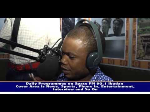SPACE FM 90.1FM IBADAN OWNED BY OTUNBA DEJI OSIBOGUN IN FOCUS