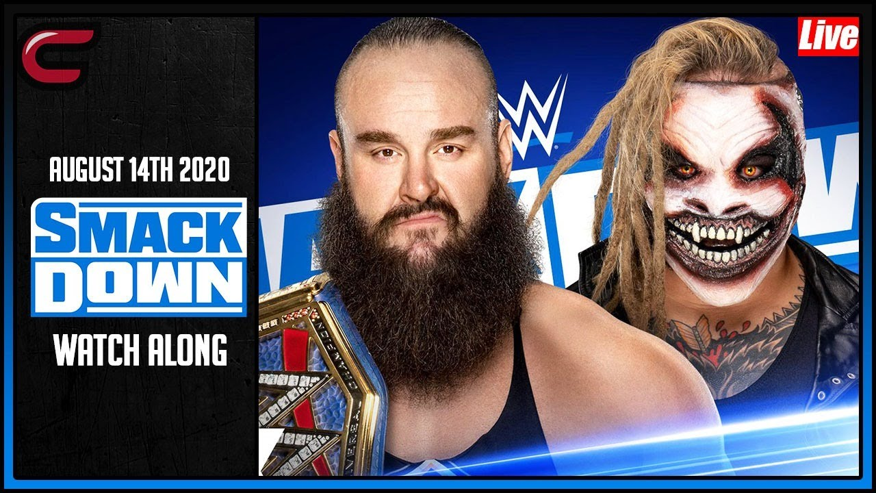 Download WWE Smackdown August 14th 2020 Live Stream: Live Reaction Conman167 Full Show Watch Along